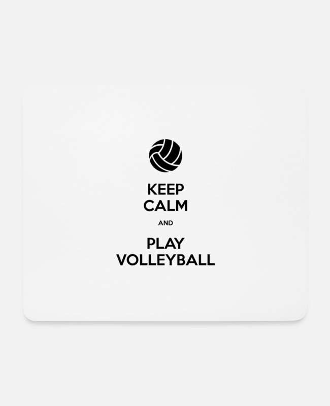Keep Calm Mouse Pads - Keep Calm And Play Volleyball - Mouse Pad white