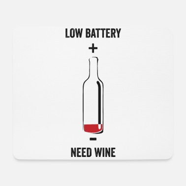 Empty Battery Battery low need wine - Funny wine - Mouse Pad