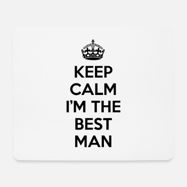 Man Kelp Calm Best Man - Muismat