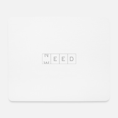 need - Mouse Pad