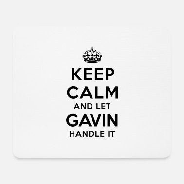 Gavin keep calm and let gavin handle it - Mouse Pad