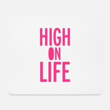 High Life High On Life - Hiirimatto