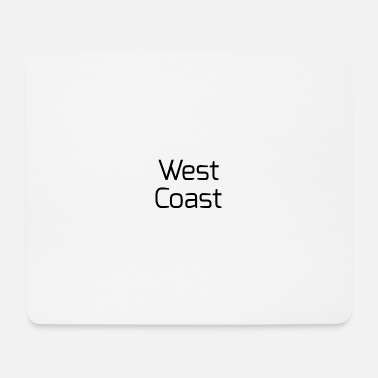 West Coast West coast - Mousepad