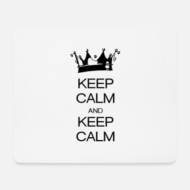 Keep Calm keep calm and keep calm - Tapis de souris