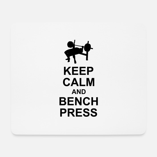 Strong Mouse Pads - Keep Calm and Bench Press - Mouse Pad white