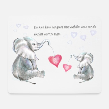 Baby Elefant, Mutter mit Baby, Spruch - Mousepad
