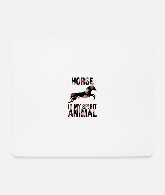 Pferde Mousepads - Pferd Pferde Tier My Spirit Animal Tier Tiere - Mousepad Weiß