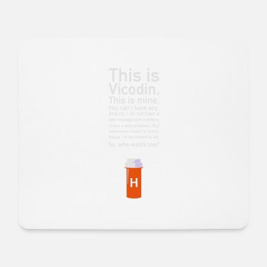House Dr. House This Is Vicodin - Mousepad