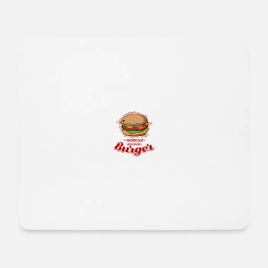 Pain I Workout for Burger - Premium Design - Mouse Pad