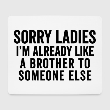 Like A Brother Funny Quote - Mouse Pad (horizontal)