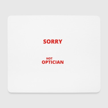 GIFT SORRY THIS GIRL TAKEN OPTICIAN - Mouse Pad (horizontal)