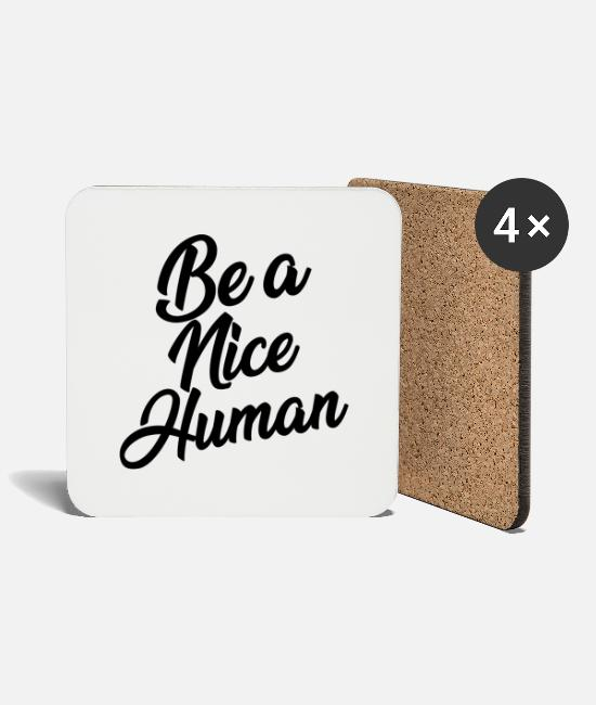 Lettering Mugs & Drinkware - Be a nice human - Coasters white