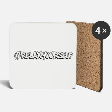 Relaxe #relax yourself - Relax - Coasters