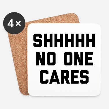 Carré No One Cares Funny Quote - Dessous de verre (lot de 4)