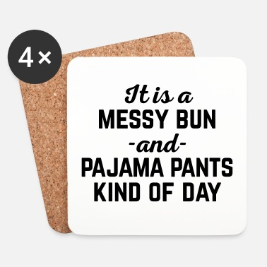 Day Messy Bun Day Funny Quote - Underlägg (4-pack)