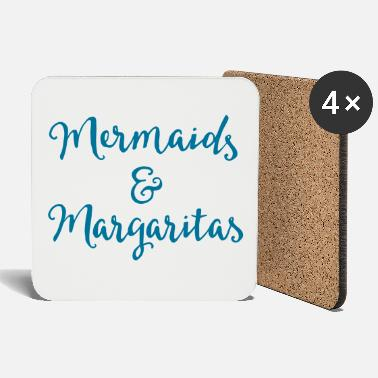 Funny Mermaids & Margaritas Funny Quote - Coasters