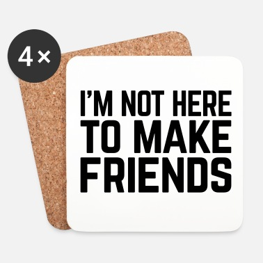 Rude Make Friends Funny Quote - Dessous de verre (lot de 4)