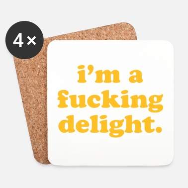 Rude I'm A Fucking Delight Funny Quote - Underlägg (4-pack)