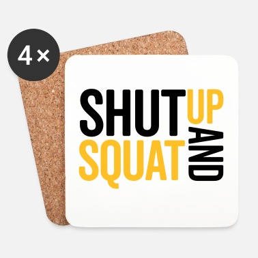 Squat Shut Up And Squat Gym Quote - Glasbrikker (sæt med 4 stk.)