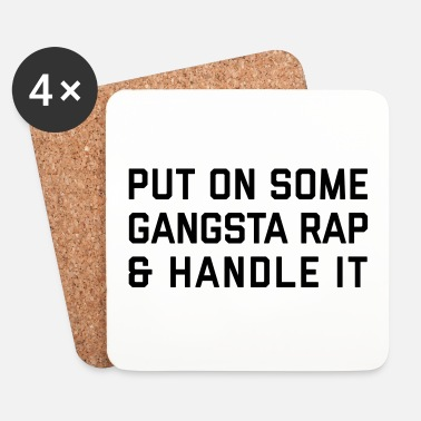 Urban Gangsta Rap Funny Quote - Lasinalustat (4 kpl:n setti)