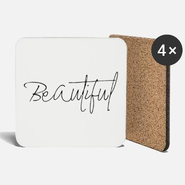 Beautiful Beautiful - Coasters