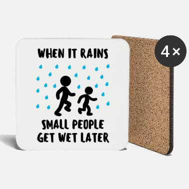 Wet Rain Raindrop Wet Wet Funny Saying Fun - Coasters
