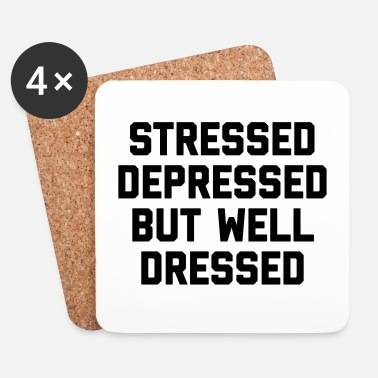 But Stressed But Well Dressed Funny Quote - Dessous de verre (lot de 4)