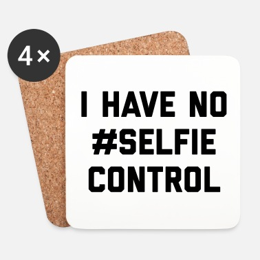 Selfie Self Control Funny Quote - Underlägg (4-pack)