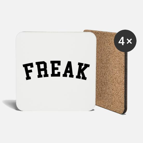 Offensive Mugs & Drinkware - Freak Funny Quote - Coasters white