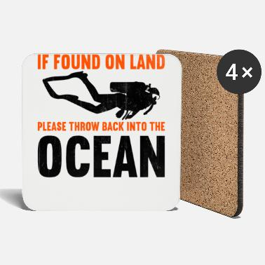 Water If found on land, please throw back into the ocean - Coasters