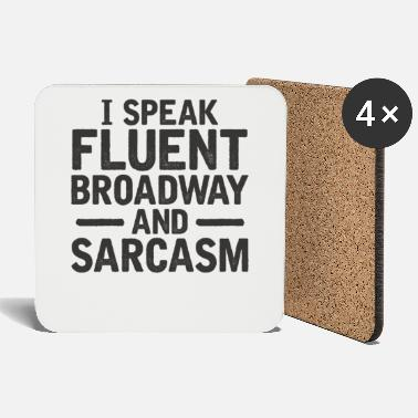 Work Broadway sarcasm language gift birthday - Coasters