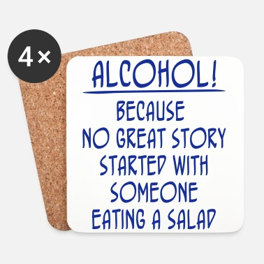 Story Alcohol! Because No Great Story Started With ... - Dessous de verre (lot de 4)