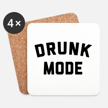 Mode Drunk Mode Funny Quote - Underlägg (4-pack)