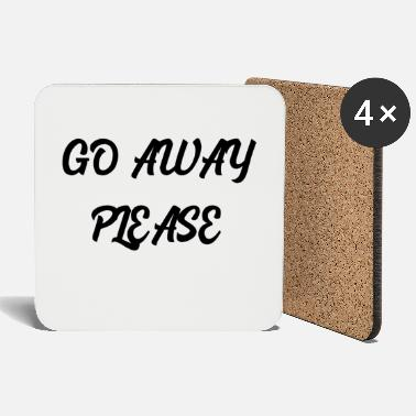 Go Away Please - Coasters