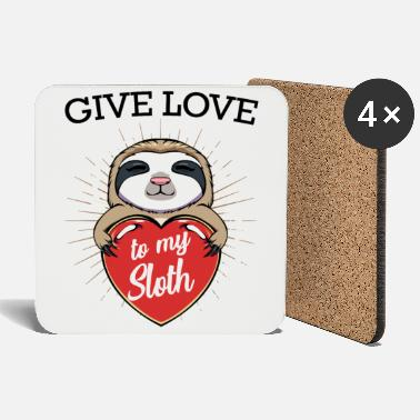 Slow Give Love To My Sloth Cute Sloth Gift - Coasters