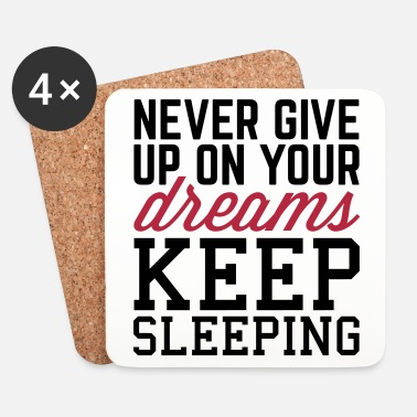 Up Never Give Up Dreams  - Lasinalustat (4 kpl:n setti)