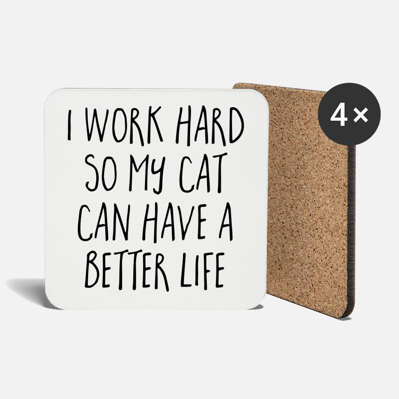 Bestseller Mugs & Drinkware - Cat Better Life Funny Quote - Coasters white