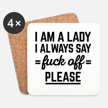 Off I Am A Lady Funny Quote - Dessous de verre (lot de 4)