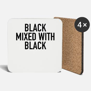 Black Black Mixed With Black | Black Power Black History - Coasters