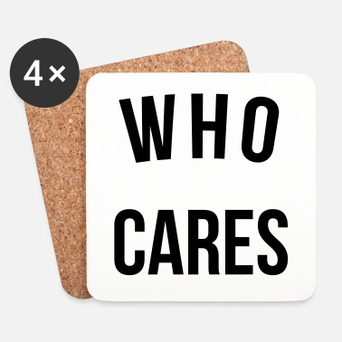 Rude Who Cares Funny Quote - Dessous de verre (lot de 4)