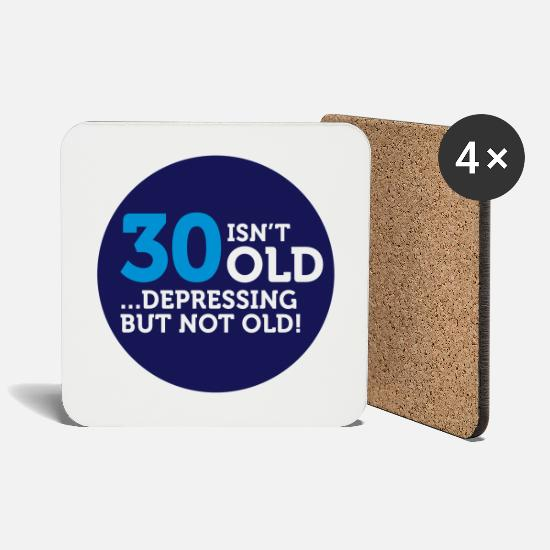 Old Mugs & Drinkware - 30 is not old. Depressing, but not old! - Coasters white