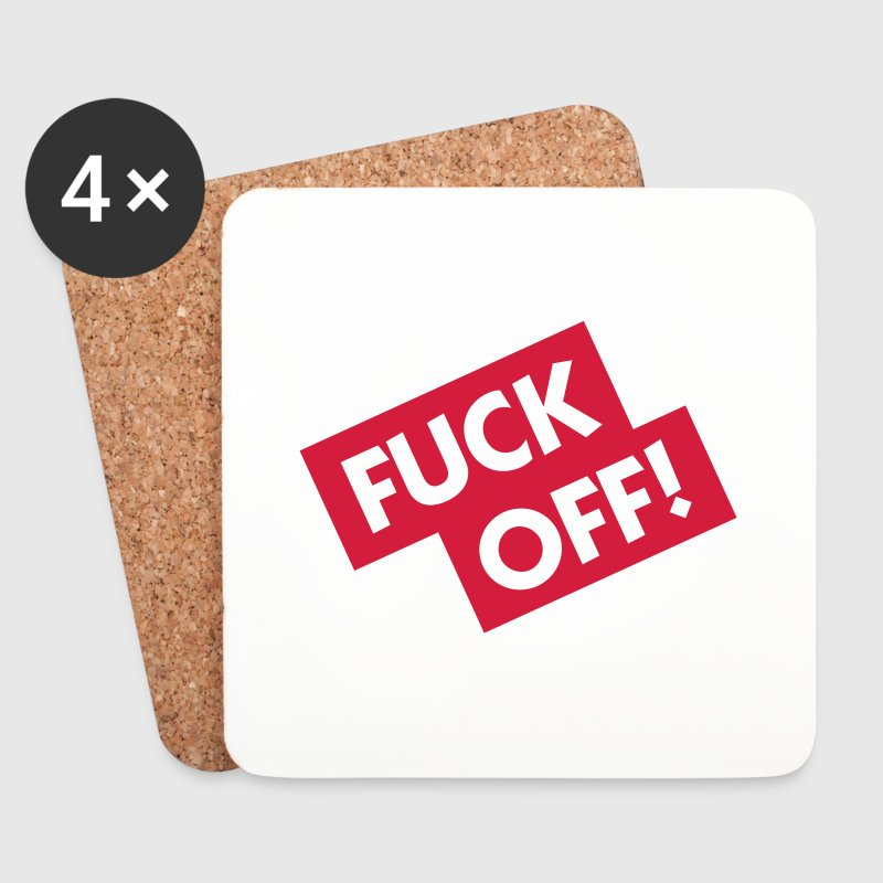 Fuck off! - Coasters (set of 4)