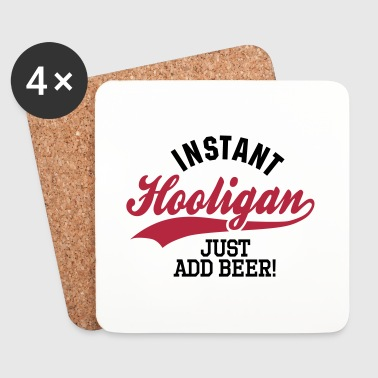 Instant hooligan just add beer - Posavasos (juego de 4)