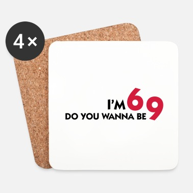 Position I am 6 Want to be my 9? - Coasters (set of 4)