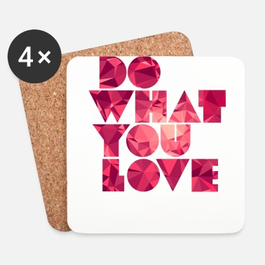 Job Do What You Love (Low Poly) - Dessous de verre (lot de 4)