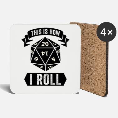 Roll The Dice Roleplay Dice Roll Dice Saying - Coasters