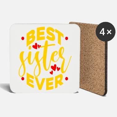 Respect Best Sister Ever - Coasters