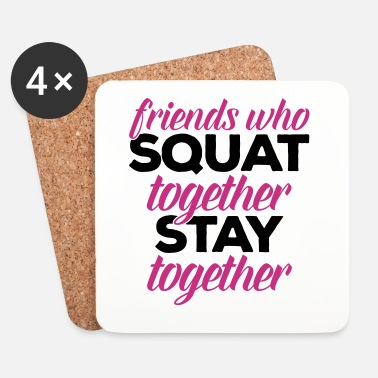 Squat Friends Who Squat Gym Quote - Glasbrikker (sæt med 4 stk.)