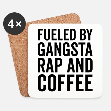 Rap Gangsta Rap And Coffee Funny Quote - Glasbrikker (sæt med 4 stk.)
