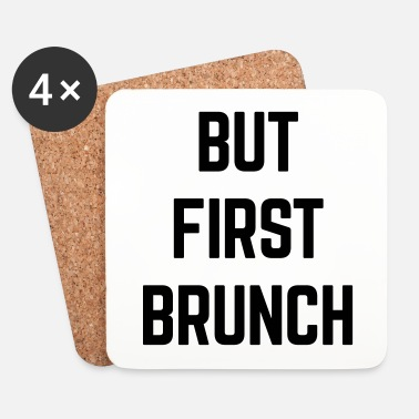 But But First Brunch Funny Quote - Dessous de verre (lot de 4)